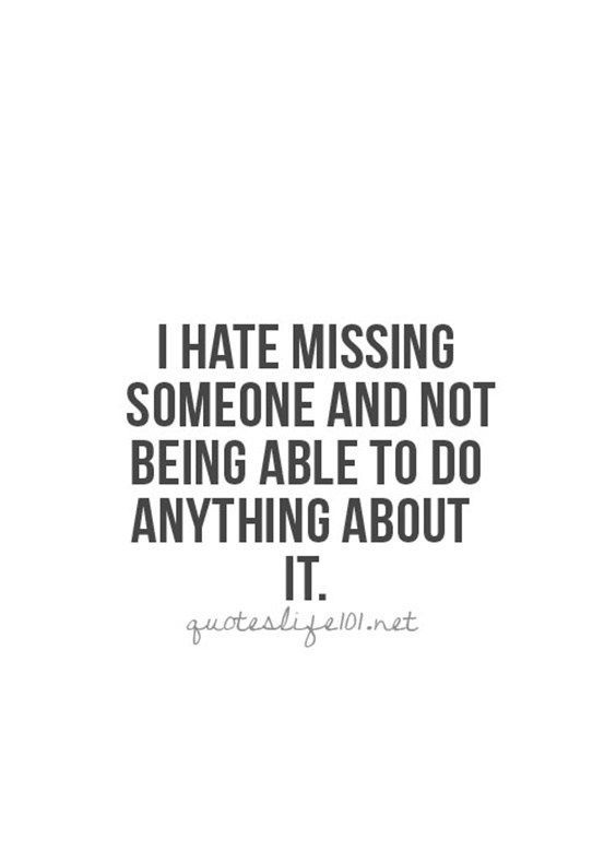 Missing someone quotes cute I Miss