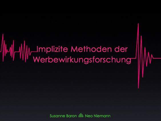 Methoden der Werbewirkungsforschung (NEUROMARKETING) | Präsentation | 2011