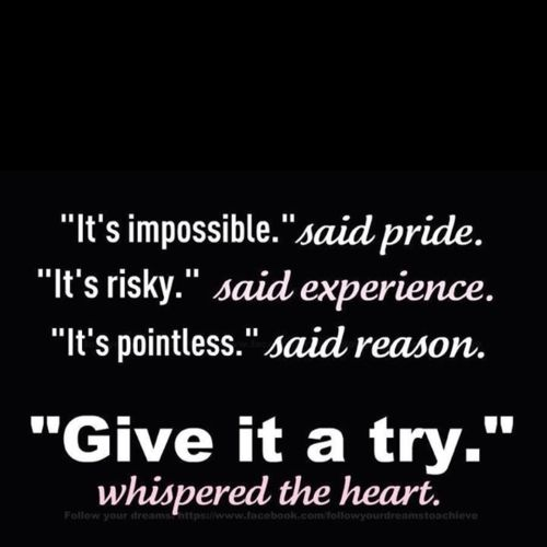 pride, experience, reason, the heart!