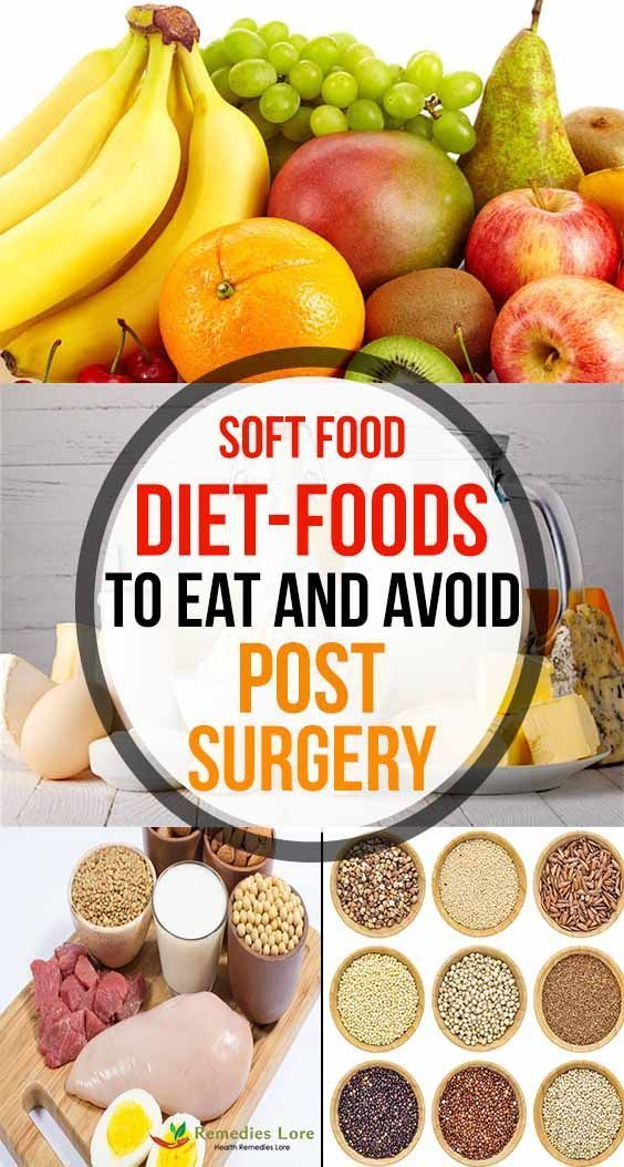 Soft Food Diet Foods To Eat And Avoid Post Surgery In 2020 Soft Foods Diet Soft Foods To Eat Soft Food