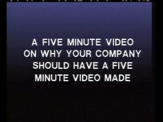 From the 1980s: Jon Danzig wrote and directed, 'A 5 minute video on  why your company needs a 5 minute video'