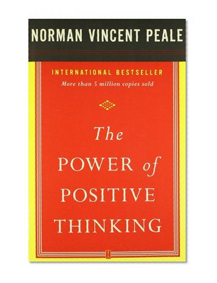 The Power Of Positive Thinking Quotes Norman Vincent Peale: The Power Of Positive Thinking / Dr. Norman Vincent Peale