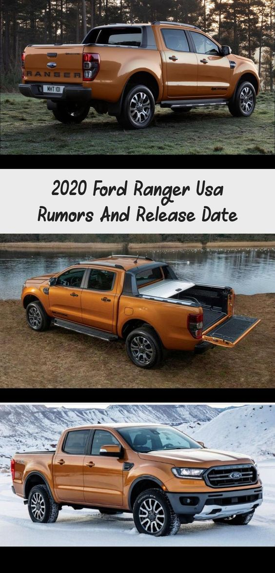 2020 Ford Ranger Usa Rumors And Release Date Cars In 2020 Ford Ranger 2020 Ford Ranger Ford Ranger Wheels