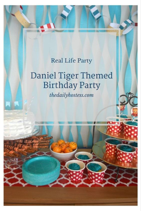 Real Life Party: Daniel Tiger Themed Birthday