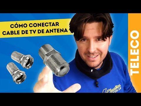 Cómo Hacer Un Empalme Para Conectar Cable De Antena Youtube Antenas Empalme Cómo Hacer