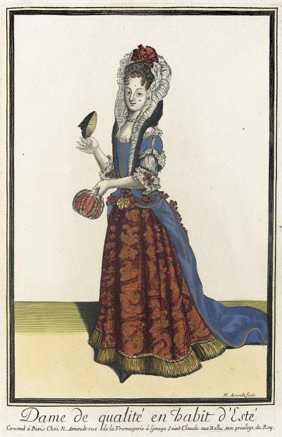 """Or, since she does hang out at court a lot, maybe she should be dressed even better, like this woman of quality wearing a summer ensemble. Nicolas Arnoult, """"Dame de qualité en habit d'Esté,"""" Recueil des modes de la cour de France, 1682-1683. LACMA."""