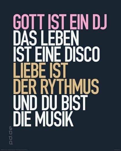 poster gott ist ein dj das leben eine disco 40 x 50 cm. Black Bedroom Furniture Sets. Home Design Ideas