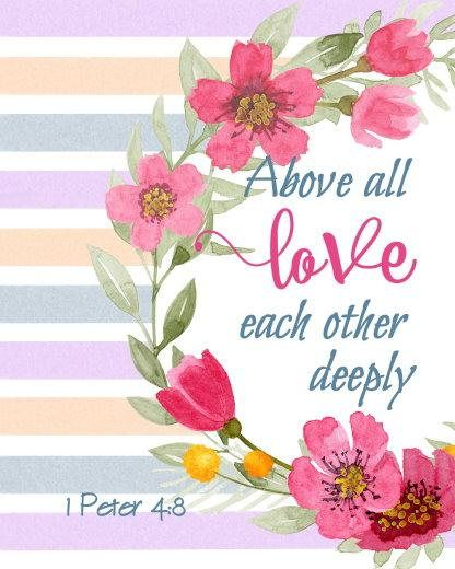 1 Peter 4:8 above all love each other Bible verse printable scripture quote art love quote Christian wall art watercolor flowers wreath downloadable colorful art cheap prints
