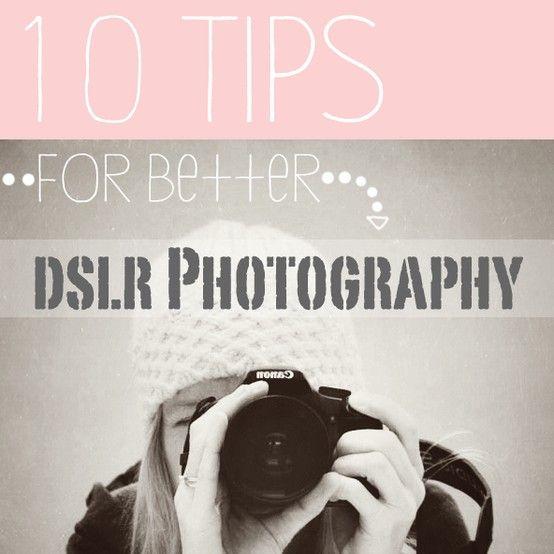 10 DSLR Tips