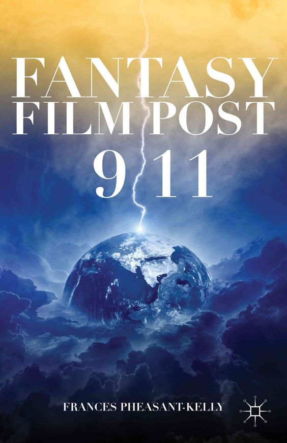 Fantasy Film Post 9/11