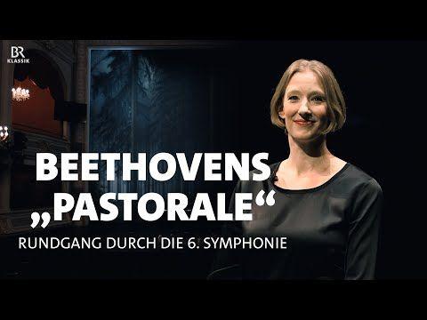Videorundgang Durch Die 6 Symphonie Von Beethoven Mit Joana Mallwitz Youtube Klassische Musik Musik Witze
