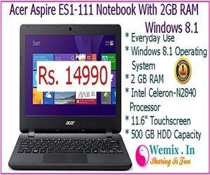 Acer Aspire ES1 111 Notebook 2GB RAM Windows 8 Rs 14990
