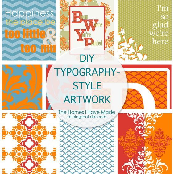 The Homes I Have Made: Making Your Own Typography-Style Prints
