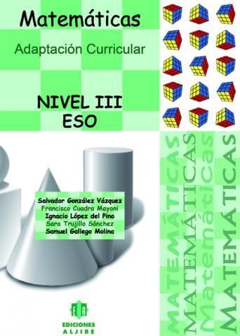 Adaptación Curricular. Matemáticas. Nivel III. ESO
