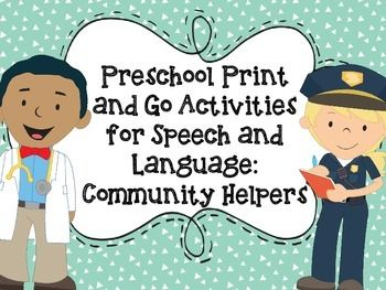COMMUNITY HELPERS PRESCHOOL PACK!  Target 8 different speech and language goal areas!