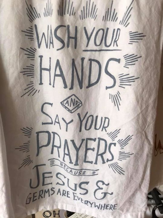 Silly Quotes Wash Your Hands And Say Your Prayers Because Jesus And Germs Are Everywhere I Need This Towel Silly Quotes Funny Quotes Happy Mother S Day