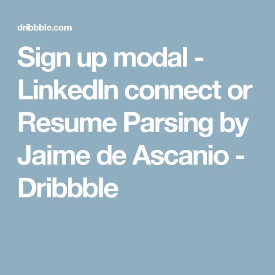 Sign up modal - LinkedIn connect or Resume Parsing Online resume - resume parsing