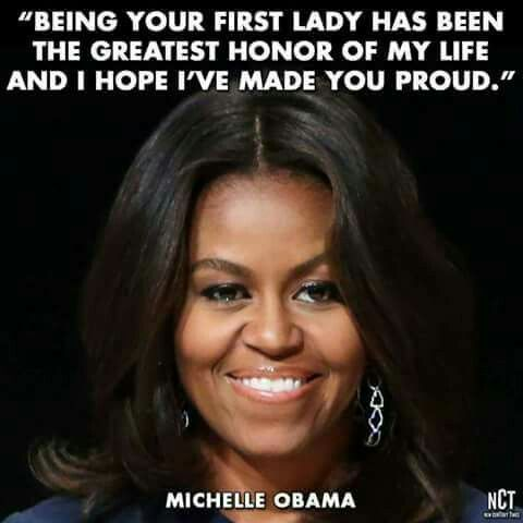 Oh, you have, Mrs. Obama.  You most definitely have!  Such a privilege to have your wonderful family in the White House.