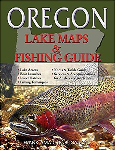 Oregon fishing maps and guide 2017