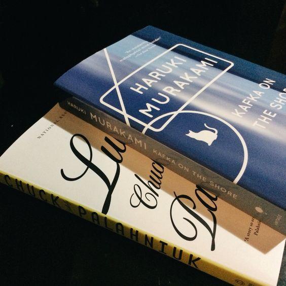 Lullabies by Chuck Palahniuk   Kafka on The Shore by Haruki Murakami
