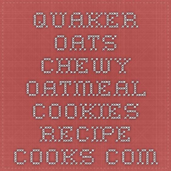 Quaker Oats Chewy Oatmeal Cookies - Recipe - Cooks.com