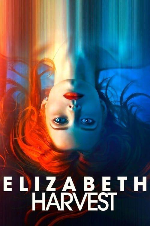Ver Elizabeth Harvest Pelicula Completa En Espanol Latino Mega Videos Linea Movies Sci Fi Thriller Free Movies Online