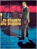 Les ennemis - Date de sortie 9 février 1962 (1h 32min) - Réalisé par Edouard Molinaro - Avec Roger Hanin, Pascale Audret, Dany Carrel. Genre drame