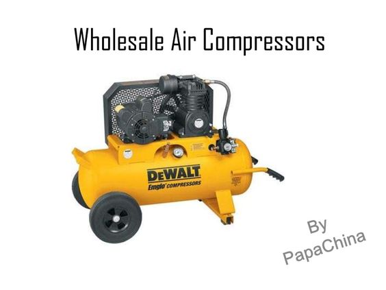 Wholesale Air Compressors @ PapaChina.com