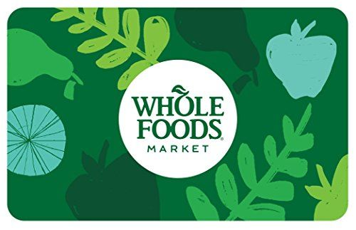 Whole Foods Market Gift Cards Email Delivery Food Gift Cards Whole Foods Gift Card Whole Food Recipes