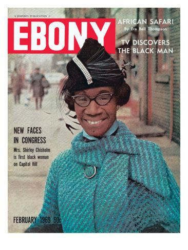 """Historic Ebony Magazine Covers Feb 1969  """"New Faces in Congress""""  first black woman on capital hill, Shirley Chisholm"""