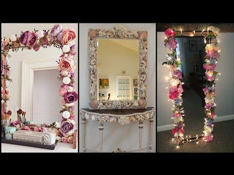 Diy Mirror Decor Ideas Wall Decor Ideas Room Decor Ideas Home Decor Ideas Amazing Craft Ideas Youtube In 2020 Diy Mirror Decor Diy Mirror Wall Decor