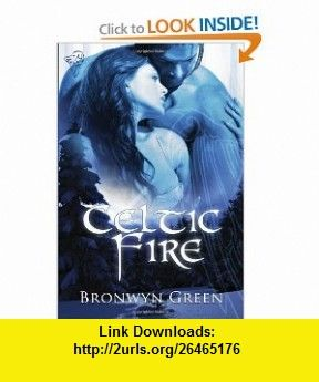 Celtic Fire Collection (9780857154064) Bronwyn Green , ISBN-10: 0857154060  , ISBN-13: 978-0857154064 ,  , tutorials , pdf , ebook , torrent , downloads , rapidshare , filesonic , hotfile , megaupload , fileserve