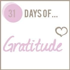 Blogger challenges herself to be mindful & express gratitude for 31 days.