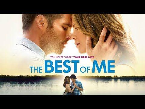 O Melhor De Mim Filme Completo Dublado Youtube Romantic