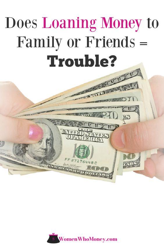 Is It A Bad Idea To Loan Money To Family Or Friends Loan Money Money Personal Finance Bloggers