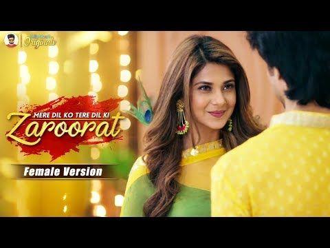 Bepannah Zaroorat Female Version Mere Dil Ko Tere Dil Ki Zaroorat Hai Song Lyrical Video Romantic Songs Video Mp3 Music Downloads Mp3 Song Download