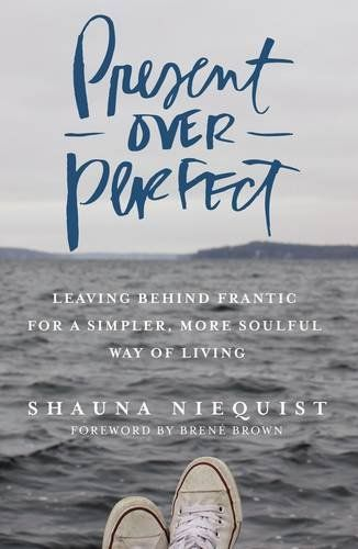 Present Over Perfect: Leaving Behind Frantic for a Simpler, More Soulful Way of Living by Shauna Niequist http://www.amazon.com/dp/0310342996/ref=cm_sw_r_pi_dp_.s5Vwb0A6MA1D