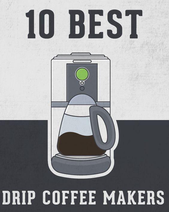 Best drip coffee maker, Drip coffee maker and Drip coffee on Pinterest