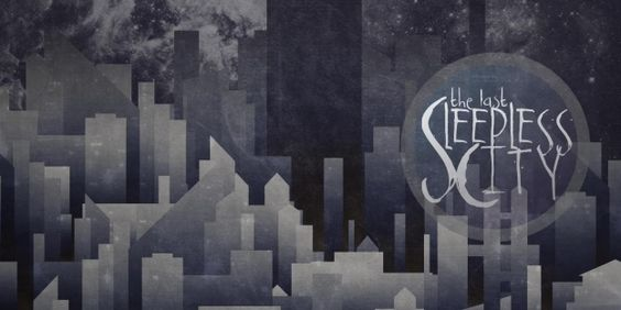 The Last Sleepless City - Battle Of The Bands