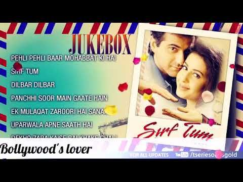 Sirf Tum All Mp3 Song Sanjay Kapoor Sushmita Sen Priya Gilla Youtube Mp3 Song Songs Mp3 Song Download