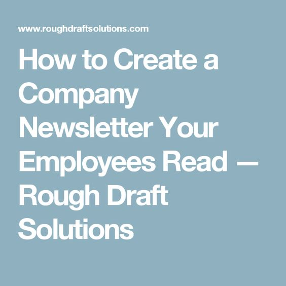 How To Create A Company Newsletter Your Employees Read