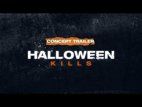 Halloween 2020 Trailer Jamie Lee Curtis HALLOWEEN KILLS (2020) Concept Teaser Trailer HD | Jamie Lee