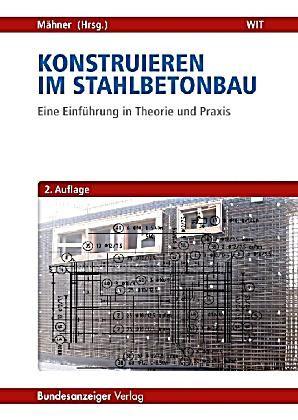 Konstruieren Im Stahlbetonbau Buch Versandkostenfrei Bei Weltbild