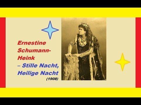 Ernestine Schumann Heink Stille Nacht Heilige Nacht 1908
