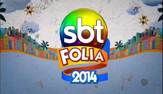 EXCLUSIVO: O Carnaval já acabou, confira a ÍNTEGRA do SBT Folia 2014 !!! http://newsevoce.com.br/carnaval/?p=133