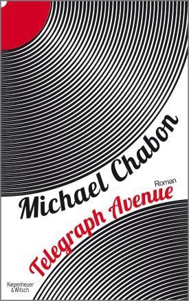 Telegraph Avenue - Michael Chabon - Kiepenheuer & Witsch