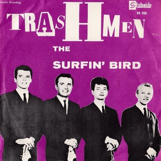 Trashmen Surfin Bird King Of The Surf