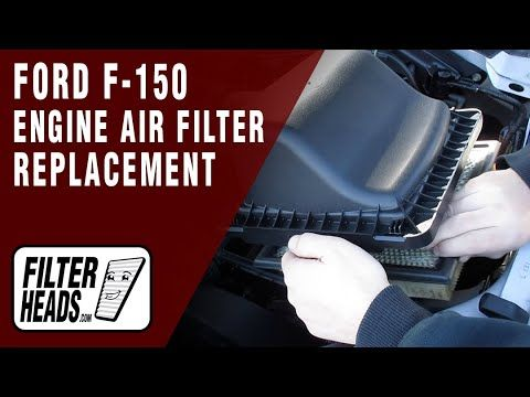 How To Replace Engine Air Filter 2017 Ford F 150 V6 3 5l Engine Air Filter Ford F150 Air Filter