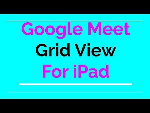 Google Meet Grid View For Ipad Video Tutorial Http Mrcampbellrocks Com Google Meet Grid View For Ipad Video Tutorial Teacher Tech Ipad Video Grid