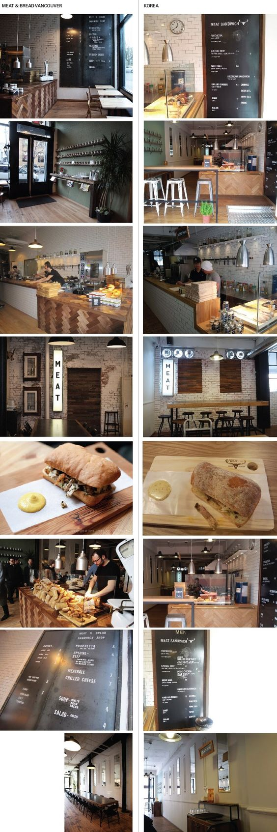 Similar style/menu. Masculine. Industrial. Our shop is much brighter.